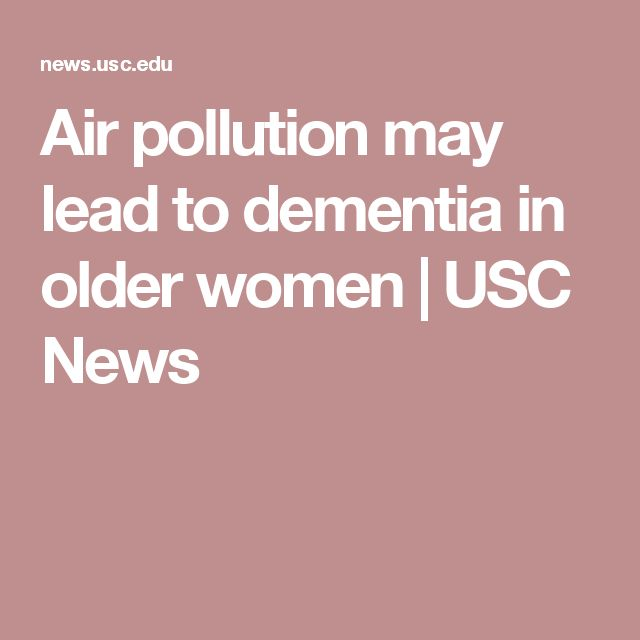 Air pollution may lead to dementia in older women | USC News