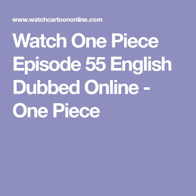 Watch One Piece Episode 55 English Dubbed Online - One Piece