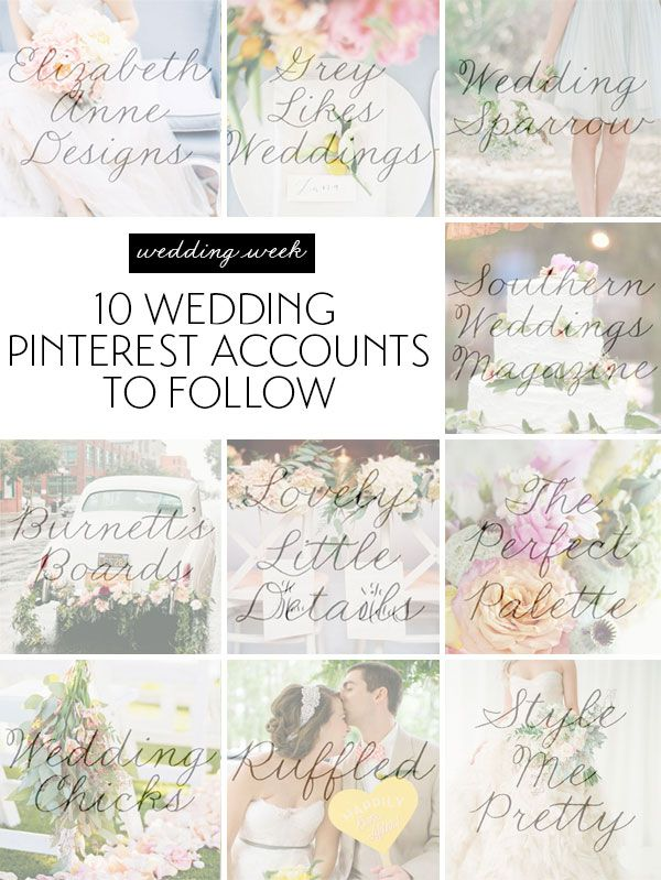 10 Wedding Pinterest Accounts You NEED To Follow