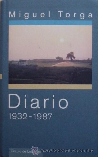 Diario (1932-1987)/Miguel Torga - Círculo de Lectores