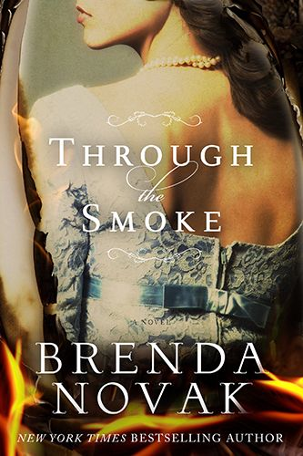 Exclusive Cover Reveal: Brenda Novak's Through The Smoke - With Giveaway! | RT Book Reviews