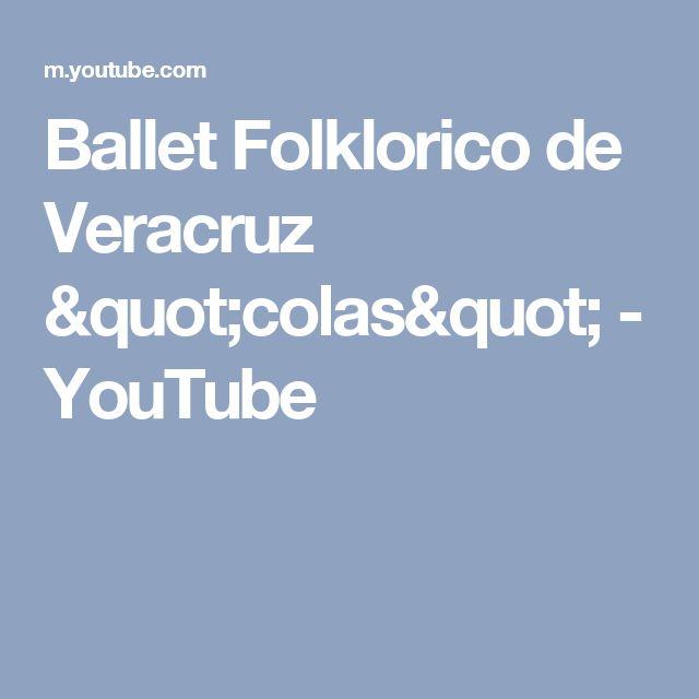 "Ballet Folklorico de Veracruz ""colas"" - YouTube"
