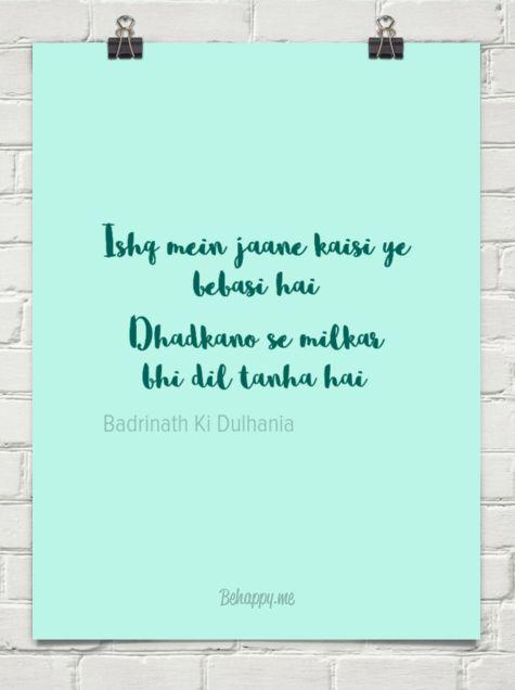 Ishq mein jaane kaisi ye bebasi hai dhadkano se milkar bhi dil tanha hai by Badrinath Ki Dulhania #1370807