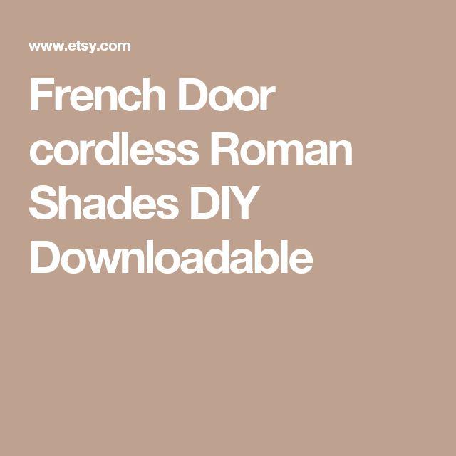 French Door cordless Roman Shades  DIY Downloadable