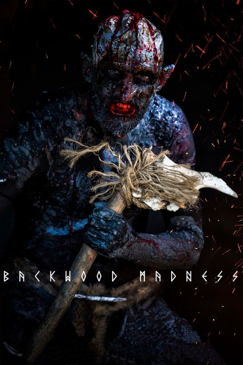 Watch Backwood Madness Full-Movie