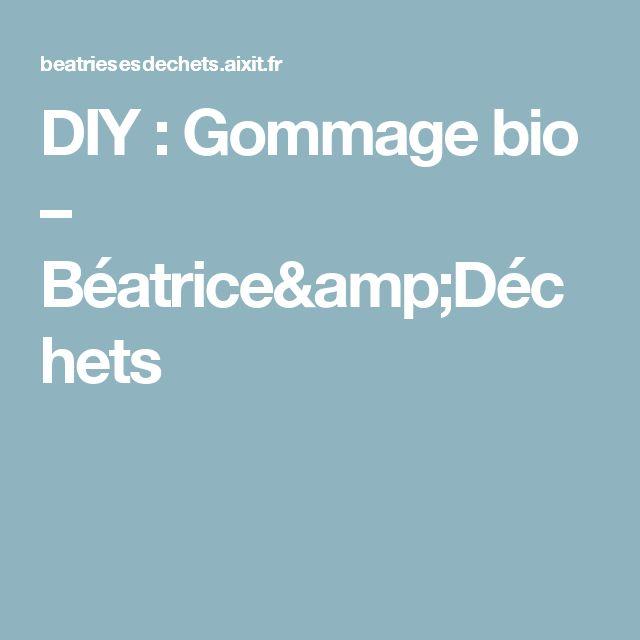 DIY : Gommage bio – Béatrice&Déchets