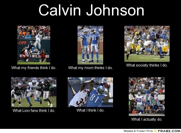 ac689cdf70e935d2acdae2e678d540c4 calvin johnson detroit lions calvin johnson meme tigers and lions and wings pinterest,Lions Meme