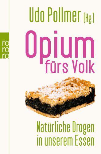 Download Opium fÃrs Volk ebook free by Monika Niehaus Jutta Muth Udo Pollmer Andrea Fock in pdf/epub/mobi
