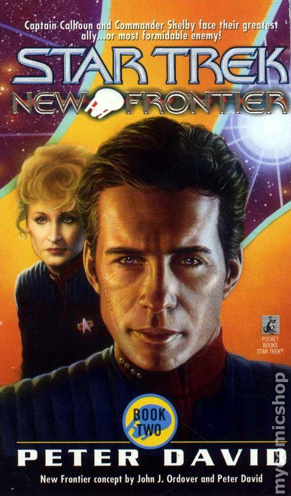 Star Trek New Frontier Book 2 By Peter David The Entire Series Is Well Worth Reading Star Trek Books Fandom Star Trek Star Trek