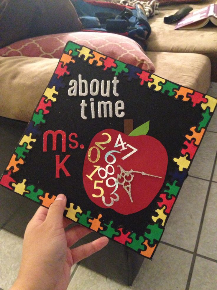 Combined a couple ideas from several pins. The clock is pointed at her graduation date 5:15= May 15th with 2015 in different colors for the year she graduated and each puzzle piece representing our closest family members! Teacher graduation cap decoration