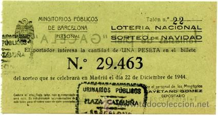 Participación *LOTERÍA NACIONAL Sorteo Navidad* año 1944 - Nº 29463 - Mingitorios Públicos Barcelona