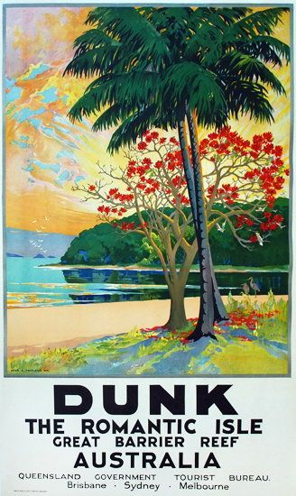 Vintage Travel Poster - Dunk ~ The Romantic Isle - Great Barrier Reef - Australia.
