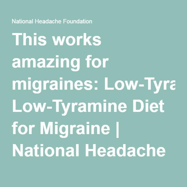 This works amazing - Low-Tyramine Diet for Migraine | National Headache Foundation