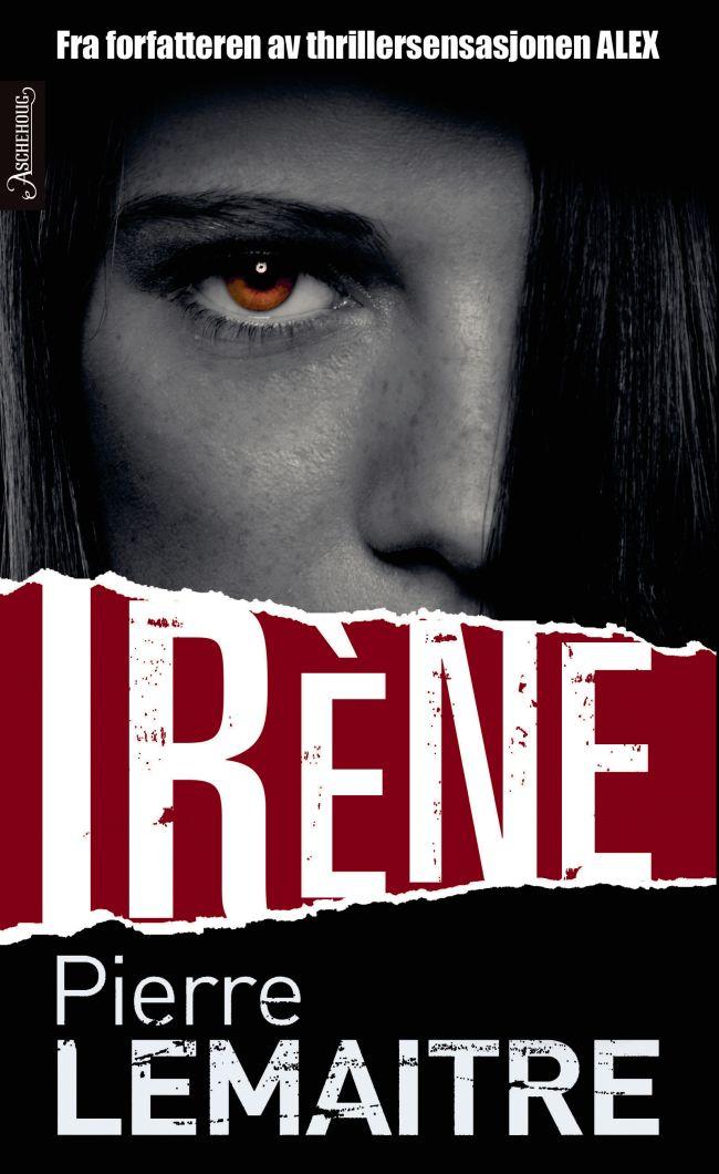 Irène av Pierre Lemaitre