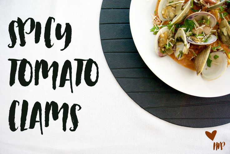 Spicy Tomato Clams Recipe || Haute in Paradise || @hauteinparadise