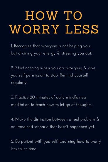 How to Worry Less