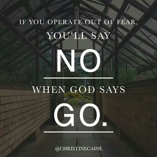 God Says Love: If You Operate Out Of Fear...you'll Say No...when God Says