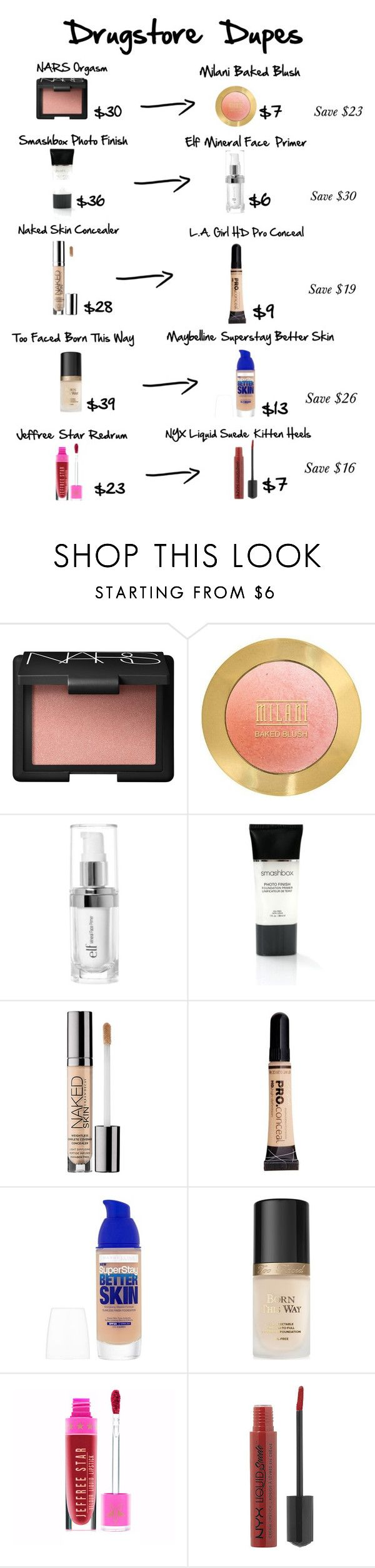 """Drugstore Dupes"" by niclex ❤ liked on Polyvore featuring beauty, NARS Cosmetics, e.l.f., Smashbox, Urban Decay, Maybelline, Too Faced Cosmetics and NYX"
