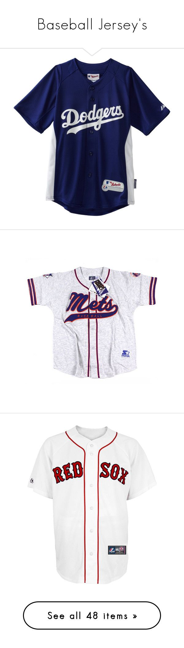 """""""Baseball Jersey's"""" by nnenna21 ❤ liked on Polyvore featuring tops, shirts, jerseys, t-shirts, shirt top, vintage shirts, shirt jersey, starter shirts, jersey shirt and jersey"""