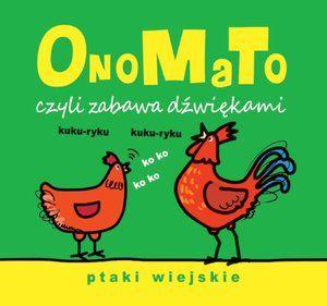 http://www.olesiejuk.pl/product/148396-onomato-czyli-zabawa-dzwiekami-ptaki-wiejskie