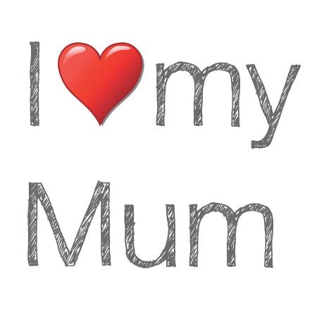I love my Mum @Debbie Zaun-Smith ...by Mary Middleton Design