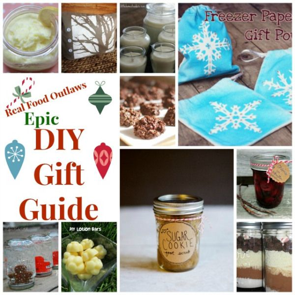 Real FoodReal Food Outlaws' Epic DIY Gift Guide - 70+ Homemade Gift Ideas from Your Favorite Bloggers!