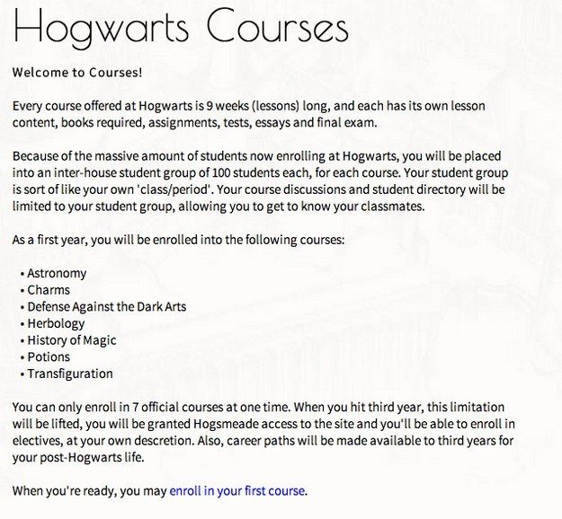 Hogwarts Is Here takes things pretty seriously. Each course lasts nine weeks and you have to complete tests and a final exam in order to pass.