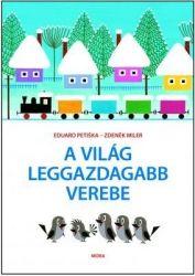 A világ leggazdagabb verebe, gyermek- és ifjúsági könyvek, Zdeněk Miler, Eduard Petiska, könyvrendelés, olcsó könyvek, könyvesbolt