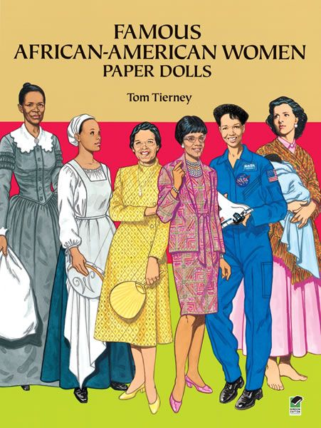 Famous African-American Women Paper Dolls (Dover paper doll books are the BEST -- and very inexpensive!)