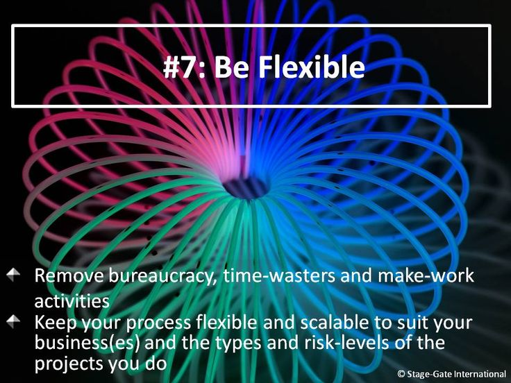 For more resources to improve the flexibility of your innovation process visit www.stage-gate.com