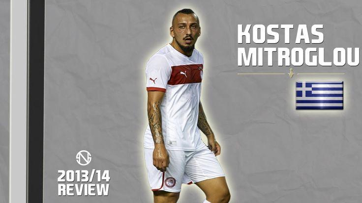 KOSTAS MITROGLOU | Goals, Skills, Assists | Olympiacos | 2013/2014 (HD)