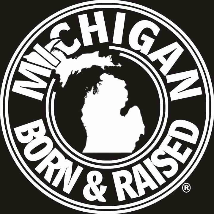 Michigan. Born & Raised.