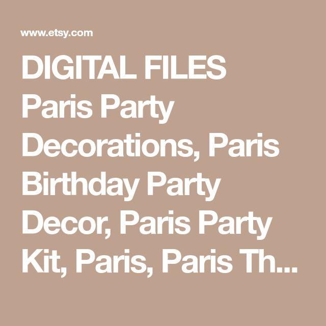 DIGITAL FILES Paris Party Decorations, Paris Birthday Party Decor, Paris Party Kit, Paris, Paris Theme, Poodle, Eiffel Tower Theme