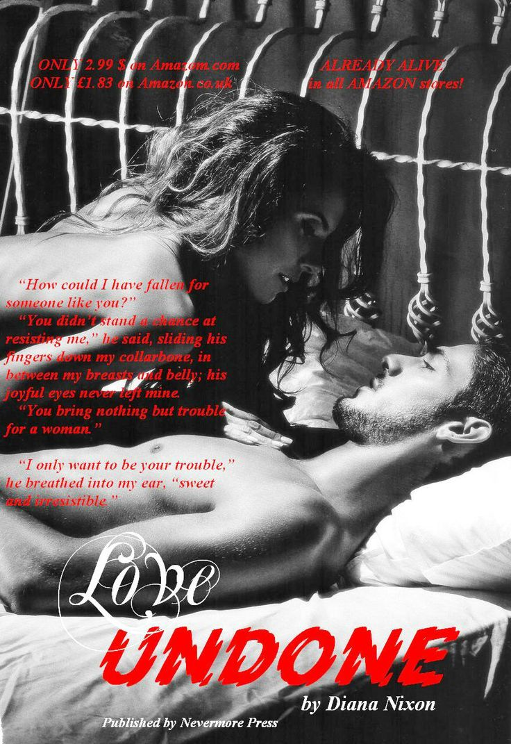 #Love_Undone_Blog_Tour goes on and here's a teaser for today:)   ONLY 2.99 $ on Amazom.com: http://www.amazon.com/Love-Undone-Diana-Nixon-ebook/dp/B00KQ1CQV4/ref=sr_1_1?s=digital-text&ie=UTF8&qid=1401789933&sr=1-1&keywords=love+undone+diana+nixon  ONLY £1.83 on Amazon.co.uk: http://www.amazon.co.uk/Love-Undone-Diana-Nixon-ebook/dp/B00KQ1CQV4/ref=sr_1_1?ie=UTF8&qid=1401790005&sr=8-1&keywords=love+undone+by+diana+nixon