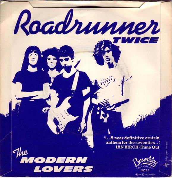 15 reasons why Roadrunner by Jonathan Richman and the Modern Lovers will become the official rock song of Massachusetts in 2013