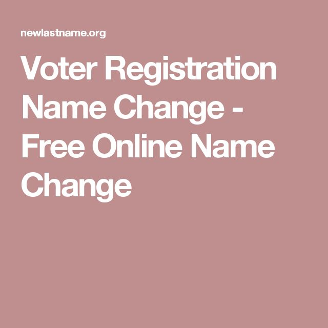 Voter Registration Name Change - Free Online Name Change