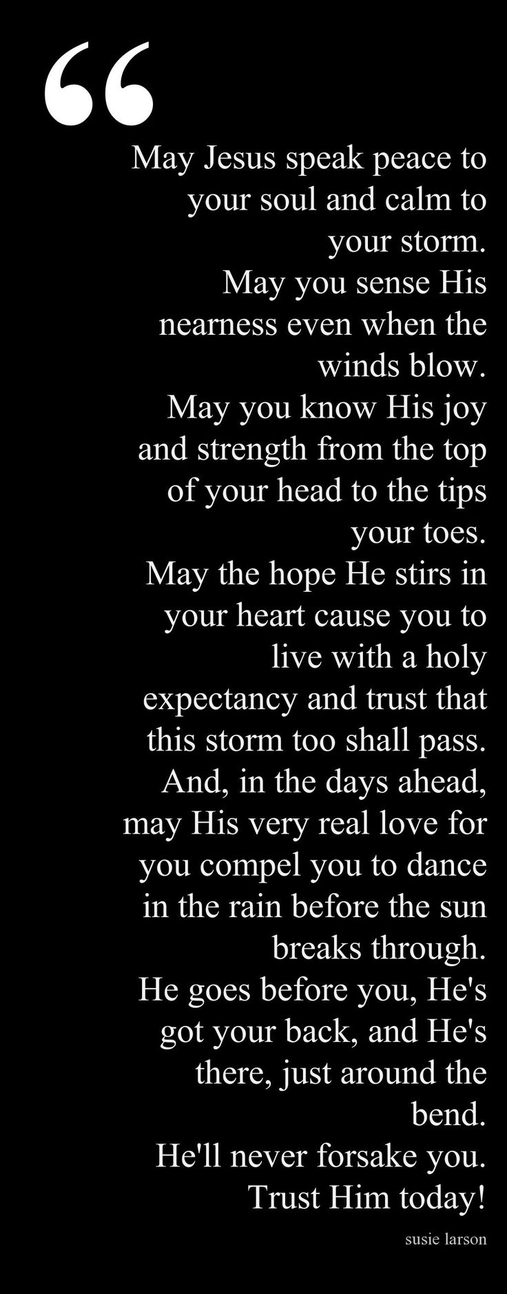 Start a Day Blessing When your burden seems great, remember the greatest battles are won while on our knees.  Love, Momma