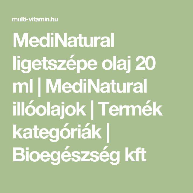 MediNatural ligetszépe olaj 20 ml | MediNatural illóolajok | Termék kategóriák | Bioegészség kft
