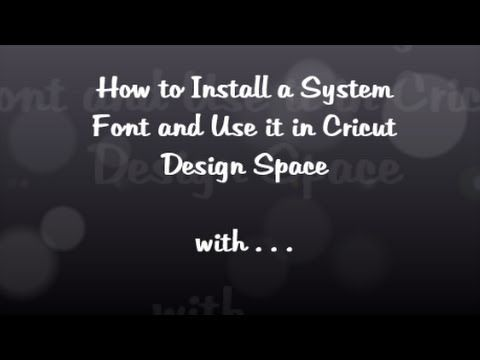 How to use Samantha Font in Design Space/BabelMap/CharacterMap - Cricut Design Space - YouTube