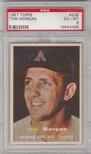 1957 Topps #239 Tom Morgan PSA 6 EX-MT Kansas City A's