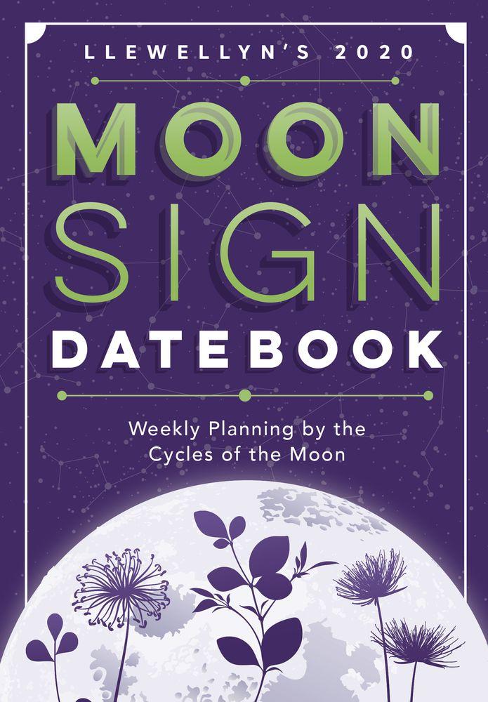 Void Of Course Moon Calendar 2020 Llewellyn's 2020 Moon Sign Datebook in 2019 | Llewellyn's 2020