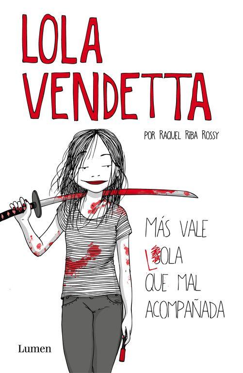 Una divertida novela gráfica que cuenta las aventuras de Lola Vendetta, una joven sin pelos en la lengua, que usa una katana para acabar con las injusticias.