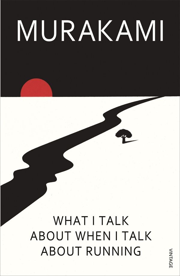 What I Talk About When I Talk About Running by Haruki Murakami - Books - Random House Books Australia