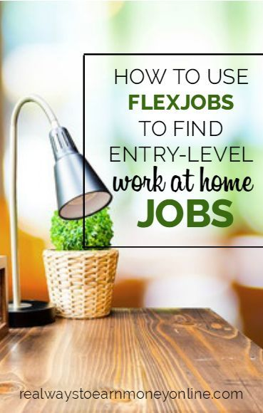 Looking for a work at home job that doesn't require experience?FlexJobs posts hundreds of companies weekly that are hiring now, with fantastic sorting options making it possible to find the entry-level jobs.
