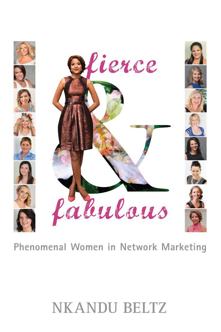 Fierce & Fabulous- phenomenal women in network marketing