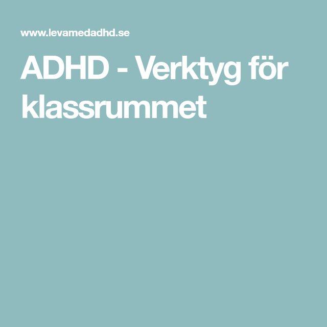 ADHD - Verktyg för klassrummet