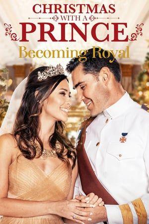 Assistir Christmas With A Prince Becoming Royal 2019 Online Dublado E Legendadosinopse Christmas Movies On Tv Full Movies Online Free Free Movies Online