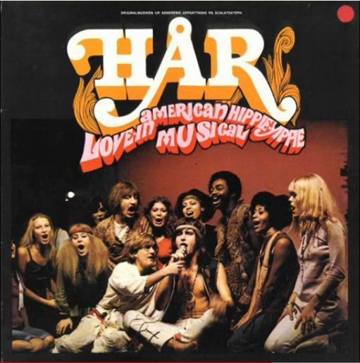 Various - Hår - American Hippie-Yippie Love-In Musical at Discogs