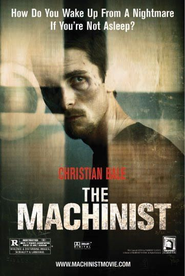 The Machinist (2004) - An industrial worker who hasn't slept in a year begins to doubt his own sanity.