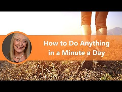 You Can Do Anything with Your Life After 60 - It Only Takes 1 Minute a Day